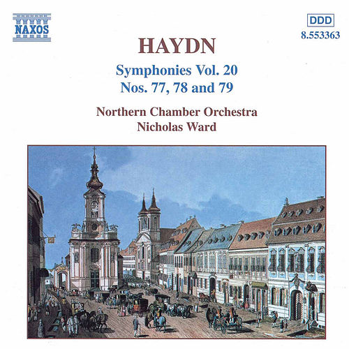 Play & Download Symphonies Nos. 77, 78 and 79 by Franz Joseph Haydn | Napster