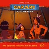 Folge 21: Die sieben Feuer (Das Original-Hörspiel zur TV-Serie) von Yakari