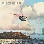 Play & Download Gold Connections - EP by Gold Connections | Napster