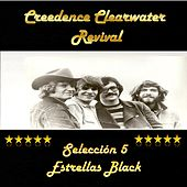 Play & Download Creedence Clearwater Revival: Selección 5 Estrellas Black by Creedence Clearwater Revival | Napster