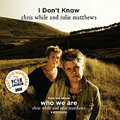 Play & Download I Don't Know - Single by Julie Matthews | Napster