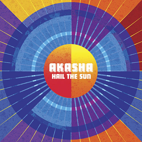 Hail the Sun by Akasha