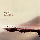 Play & Download Beautiful Broken by Digitonal | Napster