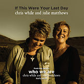 If This Were Your Last Day by Julie Matthews