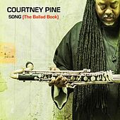 Play & Download Song (The Ballad Book) by Courtney Pine | Napster