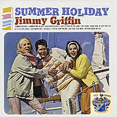 Summer Holiday de Jimmy Griffin