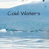 Cold Waters by Nature Sounds