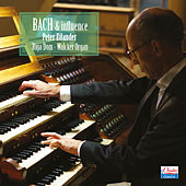 Bach & Influence by Peter Eilander