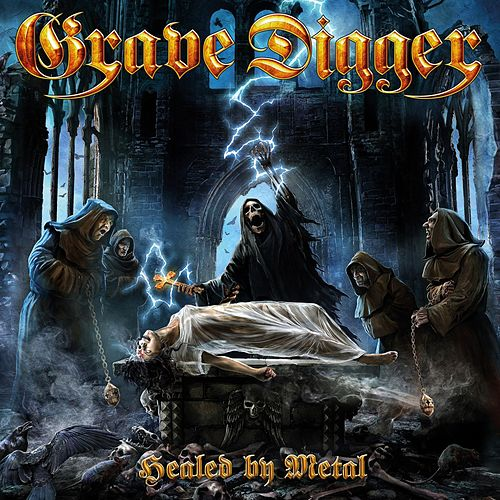 Play & Download Healed By Metal by Grave Digger | Napster