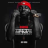 Truth Be Told by Bankroll Fresh