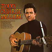 Rise and Shine by Tommy Cash