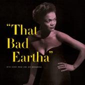 Play & Download That Bad Eartha by Eartha Kitt | Napster