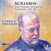 Play & Download Alexander Scriabin: The Ten Piano Sonatas, Fantasy Op. 28 by Garrick Ohlsson | Napster