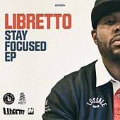 Play & Download Stay Focused by Libretto | Napster