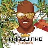 Play & Download Tardezinha - Ao Vivo by Thiaguinho | Napster