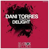 Play & Download Delight by Dani Torres | Napster