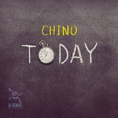 Today by Chino
