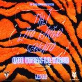 Que Vivan Lo Tiger by Sensato