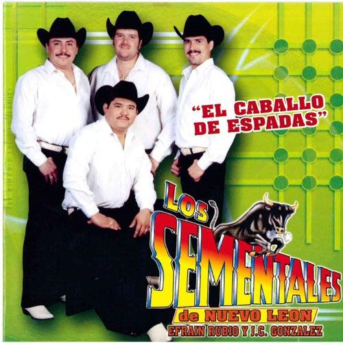 Play & Download El Caballo de Espadas by Los Sementales De Nuevo Leon | Napster