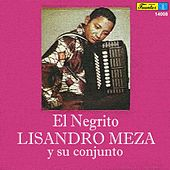 Play & Download El Negrito by Lisandro Meza | Napster