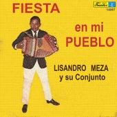 Play & Download Fiesta en Mi Pueblo by Lisandro Meza | Napster
