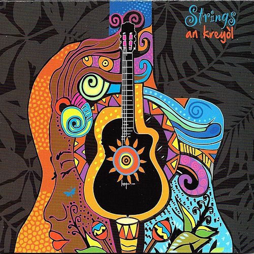 Strings an Kreyòl by The Strings