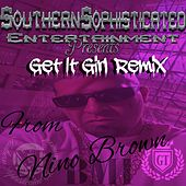 Play & Download Get It Girl (Remix) by Nino Brown | Napster