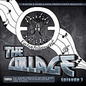 The Collage, Episode 1 by Various Artists