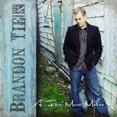 Play & Download A Few More Miles by Brandon Tiek | Napster