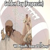 Play & Download NFL Playoffs Teams 2017 Songs by Golden Boy (Fospassin) | Napster
