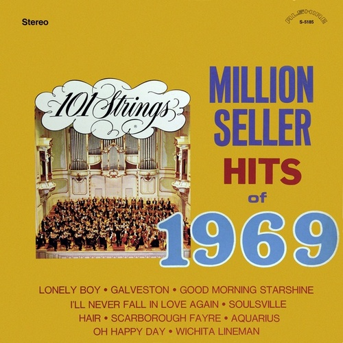101 Strings Play Million Seller Hits of 1969 (Remastered from the Original Master Tapes) by 101 Strings Orchestra