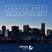 Play & Download Armada Deep Top 10 - January 2017 by Various Artists | Napster