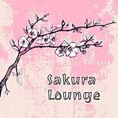 Play & Download Sakura Lounge by Various Artists | Napster