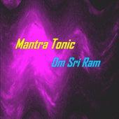 Om Sri Ram de Mantra Tonic