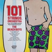 101 Strings Plus the Alshire Singers Play and Sing the Songs of the Beach Boys (Remastered from the Original Master Tapes) by 101 Strings Orchestra