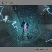 Time Machine by Deuce