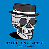 Play & Download Nothing More by Disco Ensemble | Napster