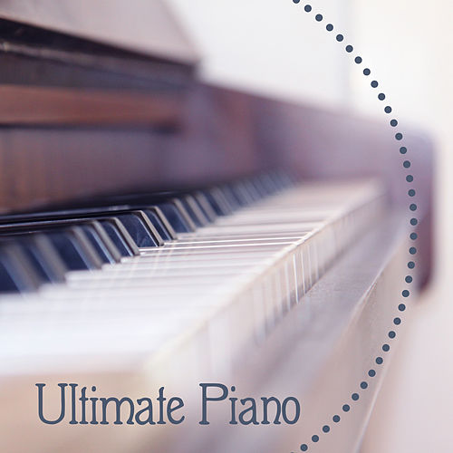 Play & Download Ultimate Piano – Calming Songs, Jazz Instrumental, Relaxing Jazz, Family Dinner by Relaxing Instrumental Jazz Ensemble | Napster