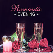 Romantic Evening - Time for Two, Adventure in Bed, Wonderful Love, Dazzling Moments, Kissing and Petting by Luxury Lounge Cafe Allstars