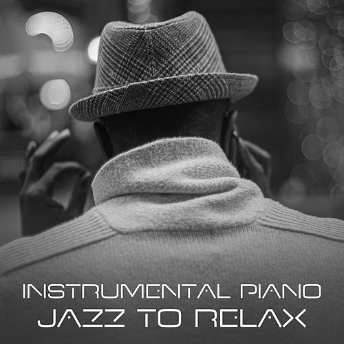 Instrumental Piano Jazz to Relax – Piano Bar, Relaxing Jazz, Smooth Sounds, Beautiful Moments by Light Jazz Academy