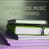 Play & Download Background Music for Learning – Music for Learning and Studying, Music for Better Focus and Learning, Clear Your Mind by New Age | Napster