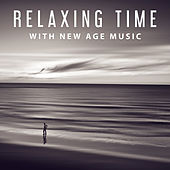 Play & Download Relaxing Time with New Age Music – Soothing Waves, Nature Calmness, Healing Therapy by Nature Sounds for Sleep and Relaxation | Napster