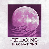 Relaxing Imaginations - Sweet Dreams, Bed Rest, Wrapped in Blanket, Heat Fireplace, Wonderful Moments, Catching Breath by Natural Sounds