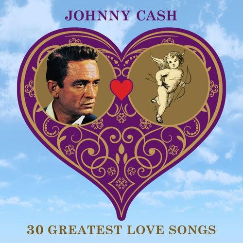 30 Greatest Love Songs von Johnny Cash
