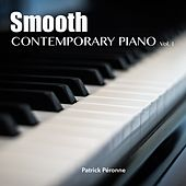 Smooth Contemporary Piano, Vol. 1 by Patrick Péronne