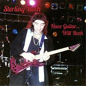 Have Guitar... Will Rock by Sterling Koch