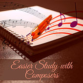 Easier Study with Composers – Effective Learning, Deep Focus, Mind Training, Homework Music, Mozart, Bach by Deep Relax Academy