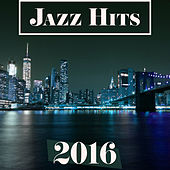 Play & Download Jazz Hits 2016 – Pure Instrumental Piano Sounds, Jazz for Relax, Calming Jazz by Jazz Lounge | Napster