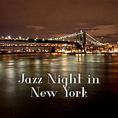 Jazz Night in New York – Dark Shadow of Jazz Instrumental, Smooth Jazz, Ambient Jazz Lounge by New York Jazz Lounge