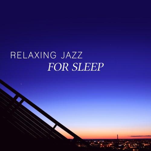 Relaxing Jazz for Sleep – Instrumental Jazz Sounds for Sleep,  Relaxing Music, Deep Sleep by Acoustic Hits